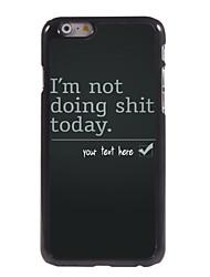 """cas personnalisé Je ne fais pas de la merde cas design en métal pour iPhone 6 (4.7 """")"""