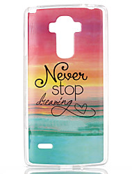 Never stop dreaming Pattern TPU Phone Case for LG Stylo LS770